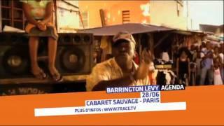 28 JUIN : BARRINGTON LEVY à Paris (Spot TRACE TV)