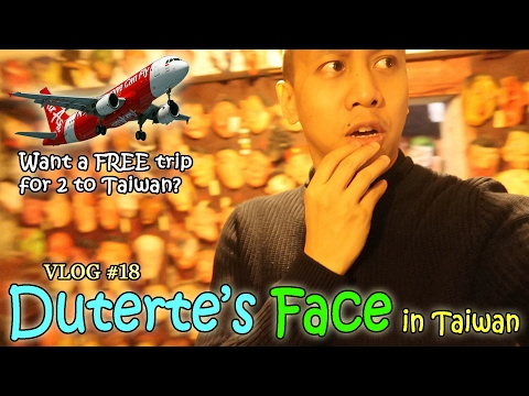 DUTERTE'S FACE IN TAIWAN | GIVING AWAY 2 FREE TICKETS TO TAIPEI? | Vlog #18