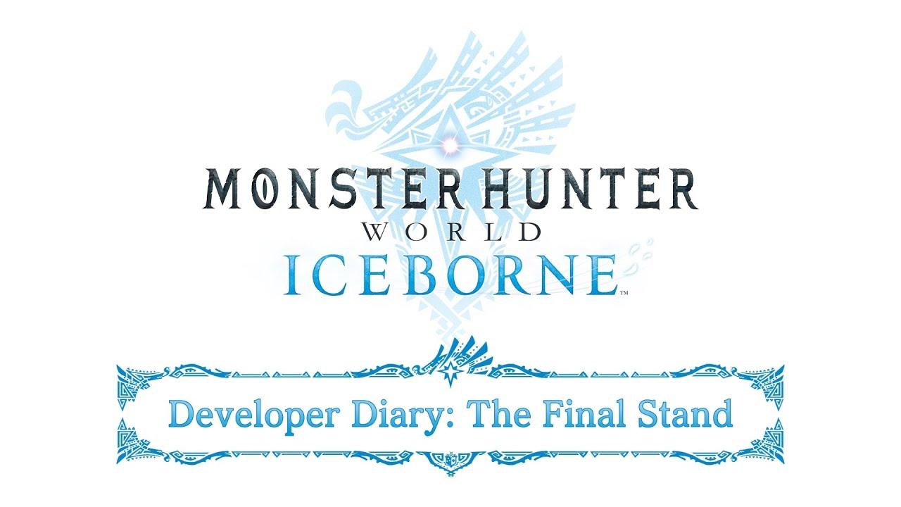 Monster Hunter World: Iceborne Developer Diary: The Final Stand thumbnail