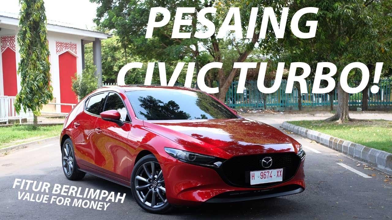 review mazda 3 hatchback 2020 - penantang civic turbo