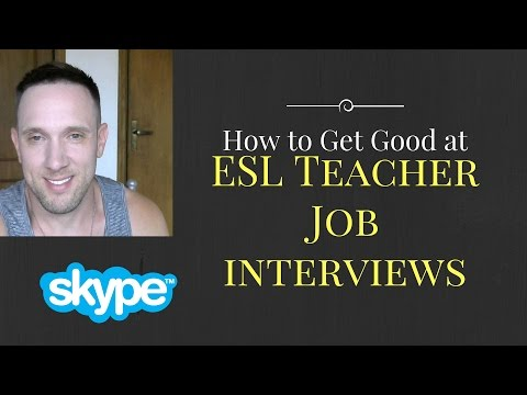 How To Rock ESL Teacher Job Interviews For Jobs Abroad Teaching English