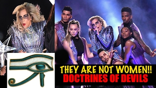 LADY GAGA & the DEMONIC Super Bowl TRANNY illuminati DOCTRINE of DEVILS