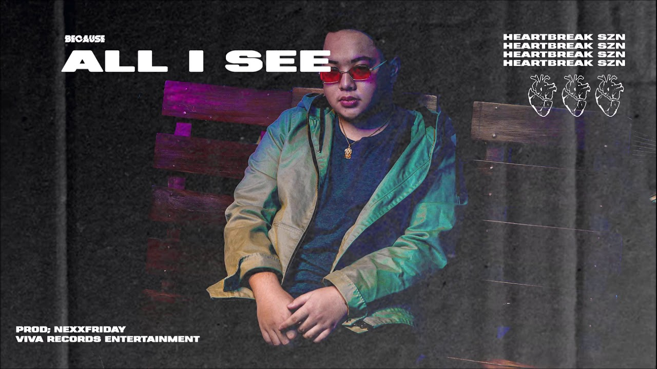 Because - All I See (Audio)