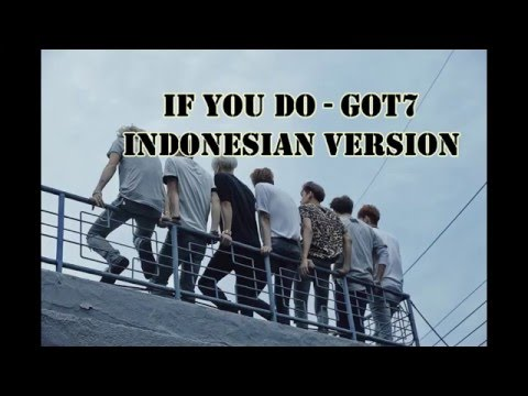 If You Do - Got7  (Short Cover- Indonesian  Version / Versi Indonesia)