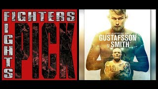Fighters Pick Fights - Alexander Gustafsson vs. Anthony Smith - UFC Stockholm