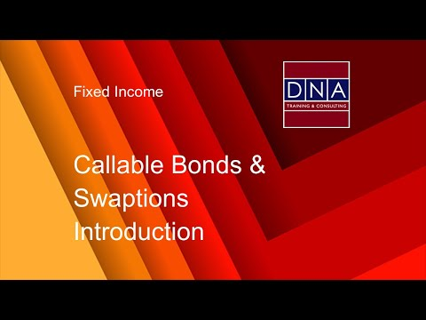 Callable Bonds & Swaptions - Introduction