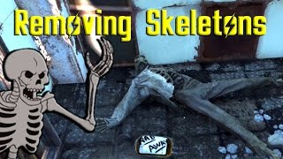 How to Remove Skeletons (Fallout 4)