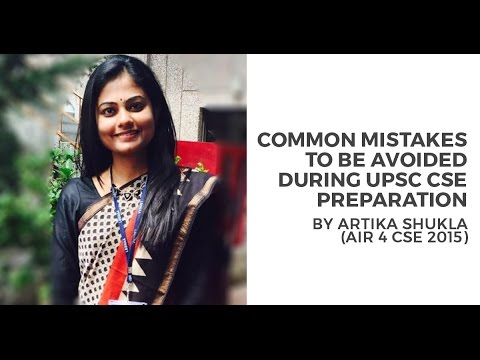 Common Mistakes to avoid while preparing for UPSC CSE by Artika Shukla (AIR 4) - Unacademy