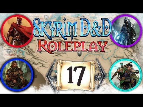 SKYRIM D&D ROLEPLAY #17 - (CAMPAIGN 2) S2E16 thumbnail