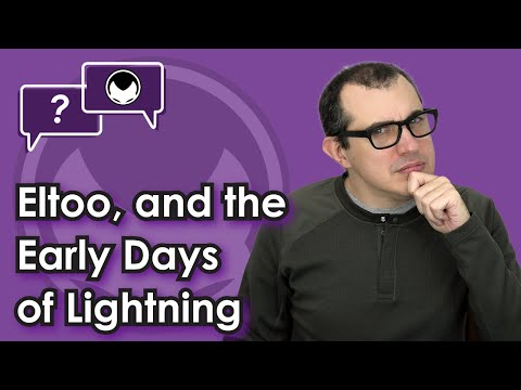 Bitcoin Q&A: Eltoo, And The Early Days Of Lightning
