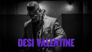 DESI VALENTINE FATE DONT KNOW YOU El Ganzo Sessions