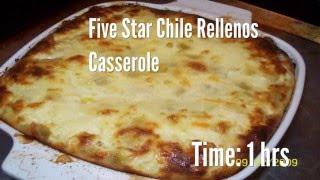 Five Star Chile Rellenos Casserole Recipe
