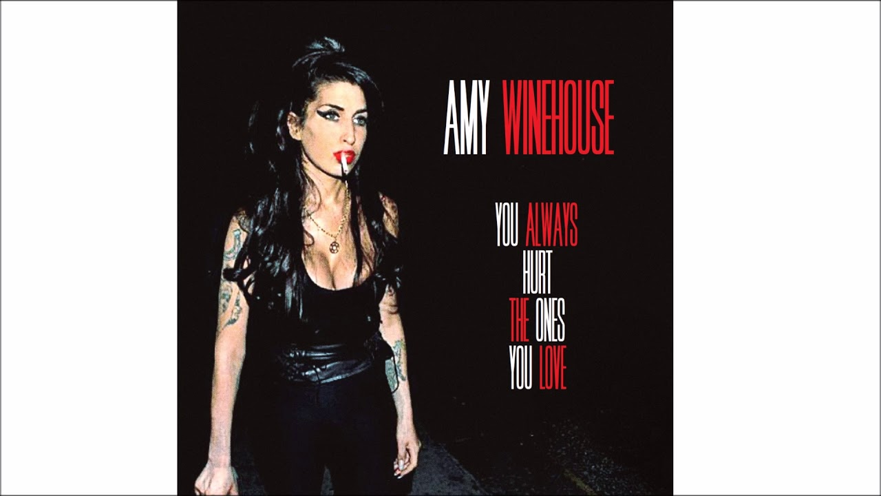 Amy Winehouse You Always Hurt The Ones You Love Demo By Laura