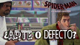 Spider-Man: Un nuevo universo - ¿ARTE O DEFECTO?