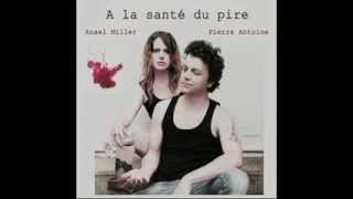 """Anael Miller - Pierre Antoine """"En marge"""""""