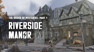 The Order of Mysteries Part 1 - Secrets in the Ruins of Riverside Manor - Fallout 76 Lore