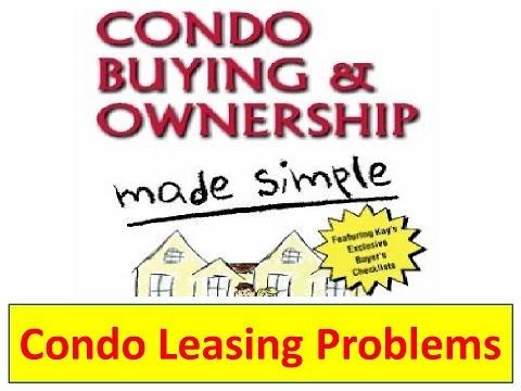 Condo Leasing Problems | Condos | Condominiums