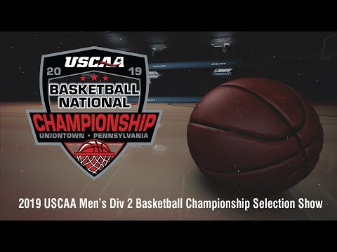 2019 USCAA Men's Division II Basketball National Selection Show