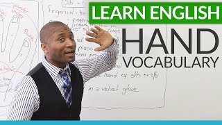 Learn English – Vocabulary and expressions about HANDS