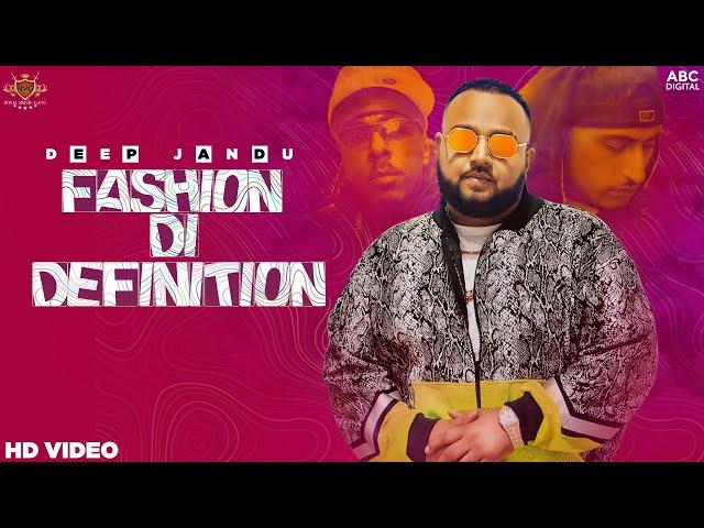 FASHION DI DEFINITION - Deep Jandu (Official Video) Dr Zeus   Shortie   Sukh Sanghera   Lally Mundi
