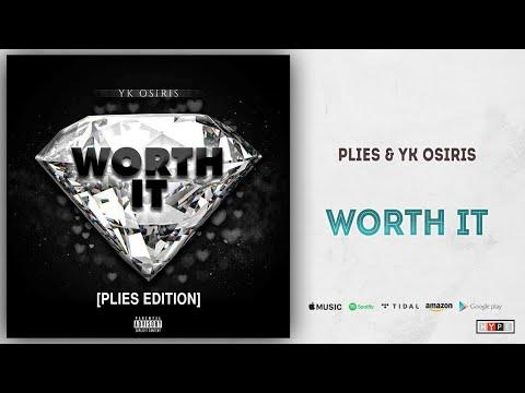 "Plies & YK Osiris - ""Worth It"" (Remix)"