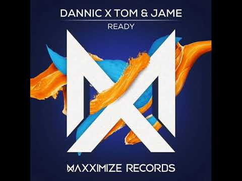 Dannic x Tom & Jame - Ready (Extended Mix)