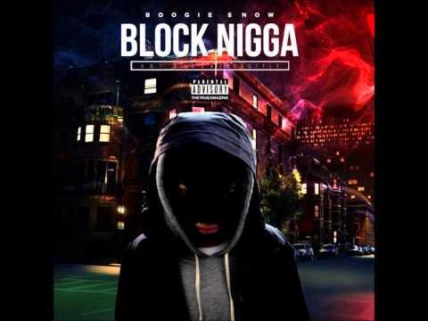 Boogie Snow (Thrvxxx) - Block Nigga (Hot Nigga Freestyle)