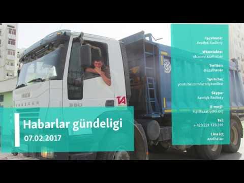 Habarlar gündeligi – 7-nji fewral, 2017.