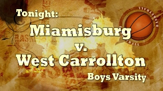 MVCC Game of the Week:  Miamisburg v. West Carrollton Varsity