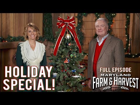 Maryland Farm & Holiday Special! | Full Episode