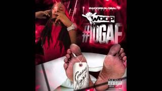 Woop- Banger #IDGAF (MIXTAPE)