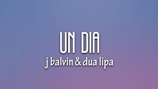 J. Balvin, Dua Lipa, Bad Bunny, Tainy - UN DIA (ONE DAY) (Letra/Lyrics)