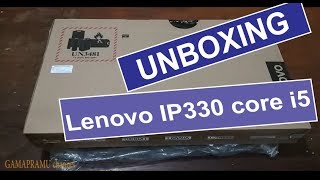 Unboxing & Review Singkat Lenovo IP330 Core i5