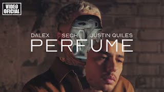 Dalex Ft. Sech, Justin Quiles - Perfume