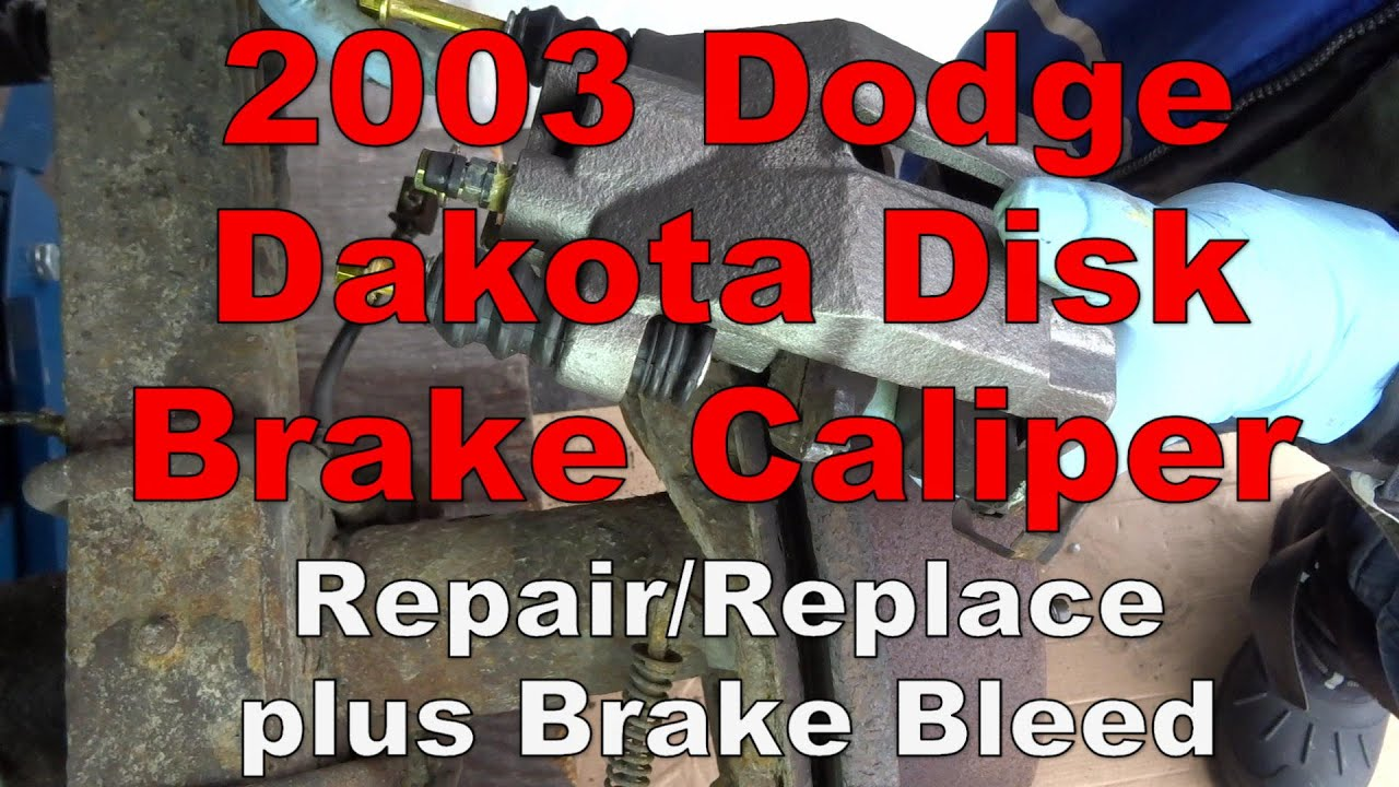 2003 Dodge Dakota Brake Caliper Replacement