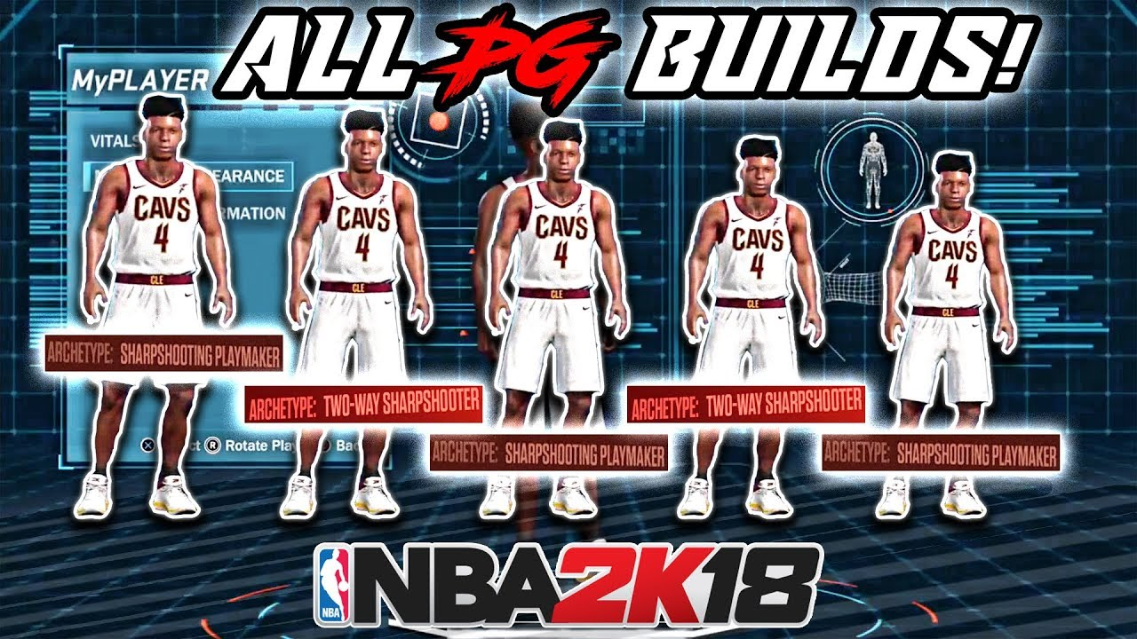 NBA 2K18 ALL PG BUILDS WITH FULL ATTRIBUTES! (BEST PG BUILDS YOU SHOULD  MAKE IN NBA 2K18!!)