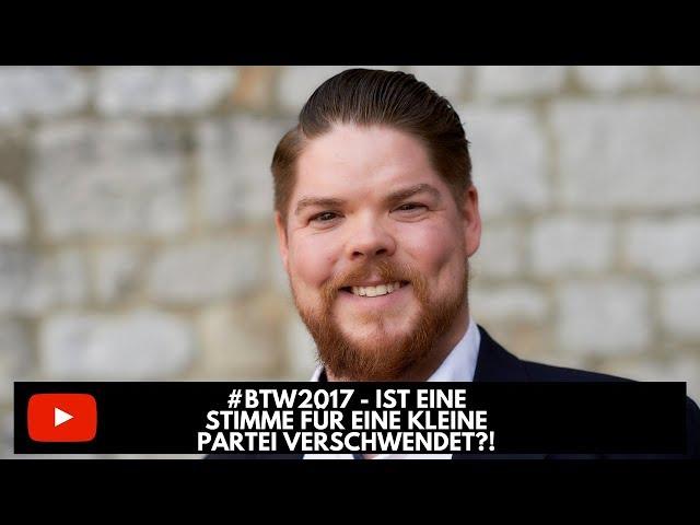 #btw2017 - Ist eine Stimme für eine kleine Partei verschwendet?
