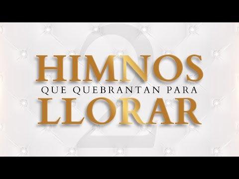 MEZCLA de ALABANZAS de ADORACION 2 Mix Cristianas