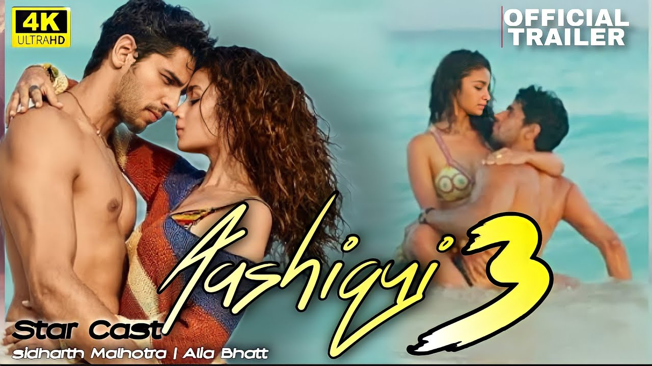 Download Aashiqui 3 Movie Official Trailer 2021 | Sidharth Malhotra | Alia Bhatt
