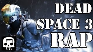 "Dead Space 3 Rap - ""Keeping Me Human"" by JT Machinima"