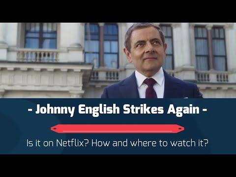 Watch Johnny English Strikes Again On Netflix