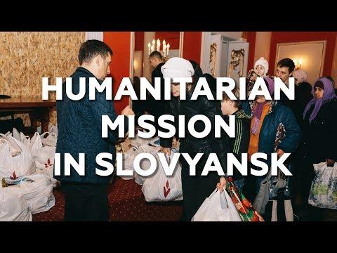 Humanitarian mission in Slovyansk, Ukraine