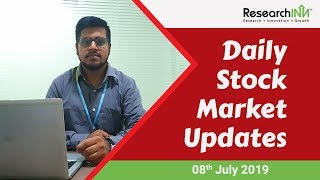 Daily Indian Stock Market News | 8th July 2019 | ResearchInn Investment Advisor