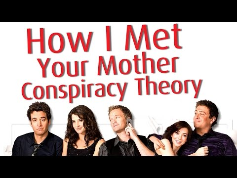 Ted Is Lying How Met Your Mother Conspiracy Theory