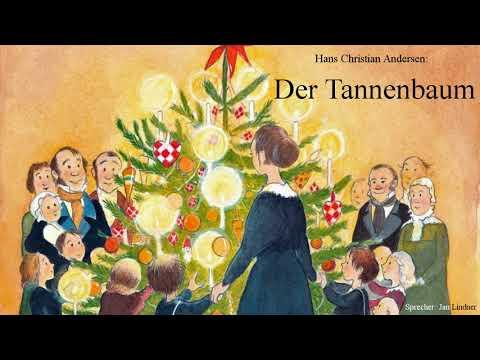 Märchen Von Hans Christian Andersen Der Tannenbaum.Hans Christian Andersen Der Tannenbaum Sprecher Jan Lindner