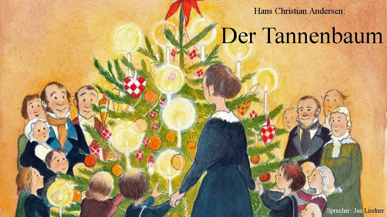 Das Tannenbaum.Hans Christian Andersen Der Tannenbaum Sprecher Jan Lindner Hörbuch