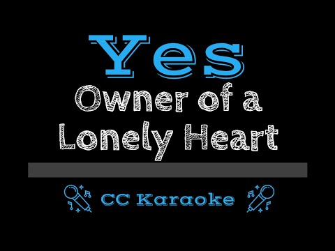 Yes   Owner of a Lonely Heart CC Karaoke Instrumental