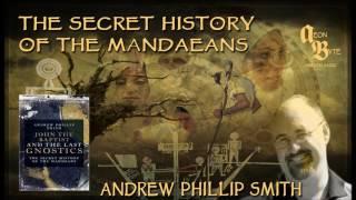 The Secret History of the Mandaeans