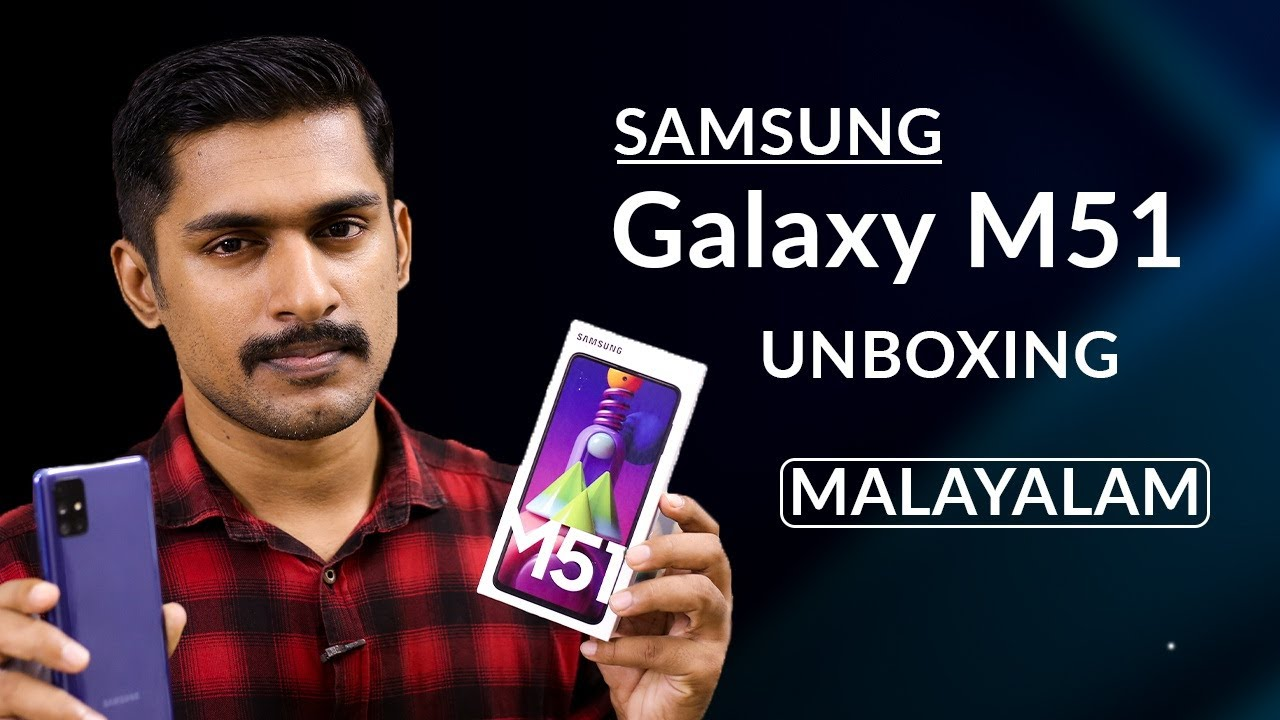 Samsung galaxy M51 Unboxing and first impressions Malayalam