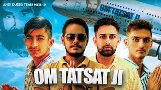 Om Tatsat Ji (Official Audio) Bro AG | Naveen Sirsal | Billu & Robin Garhi | New Guruji Song 2019